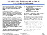 the initial cvisn deployments are focused on three primary capability areas