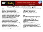 news of bpl s advances around the globe