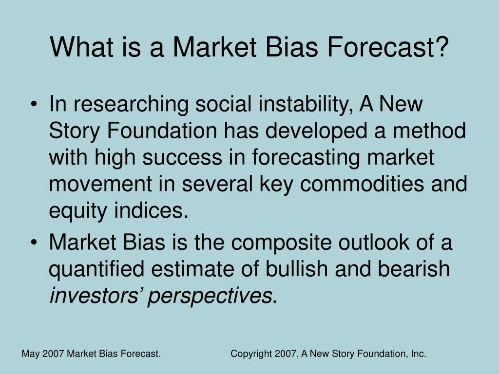 What is a Market Bias Forecast?