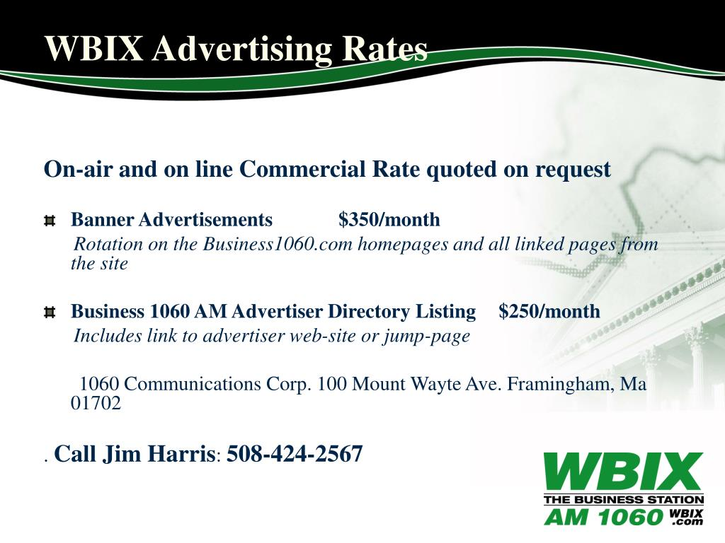 On-air and on line Commercial Rate quoted on request