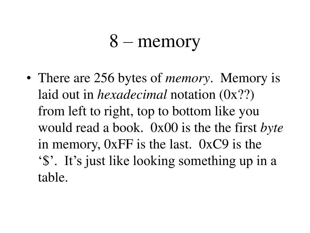 8 – memory