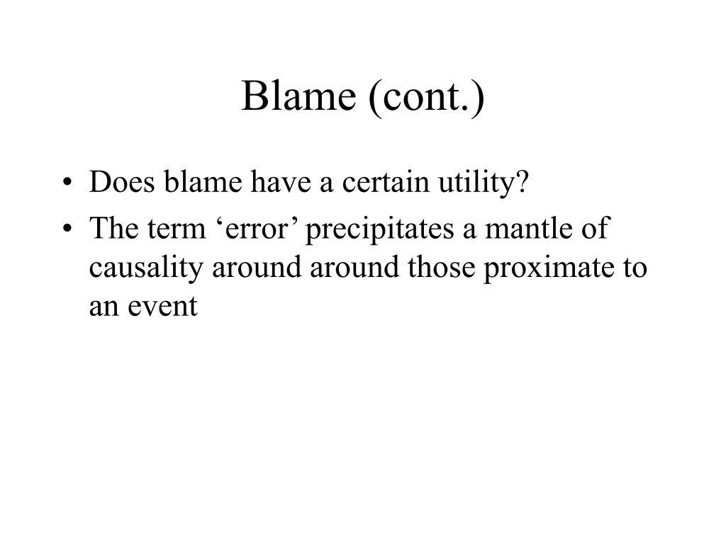 Blame (cont.)