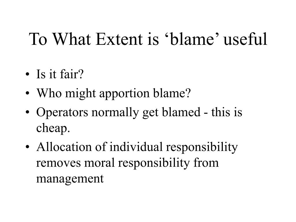 To What Extent is 'blame' useful