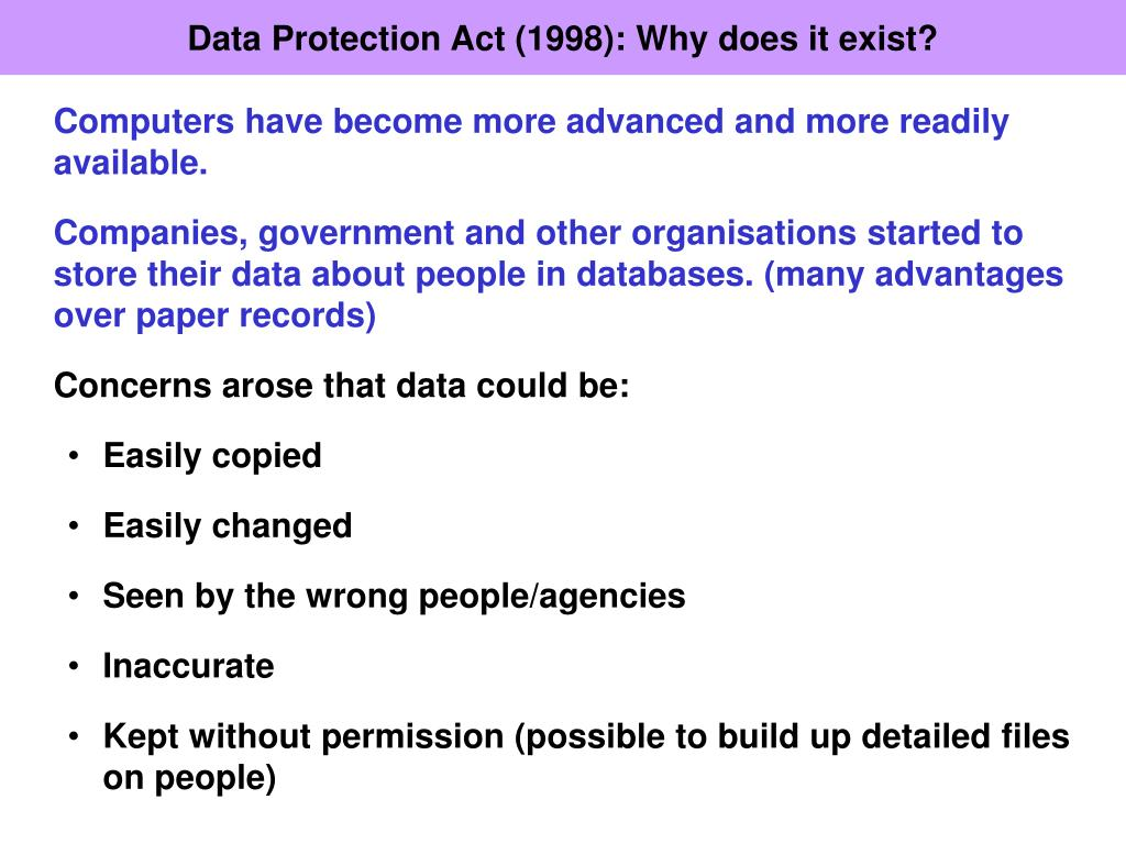 Data Protection Act (1998): Why does it exist?