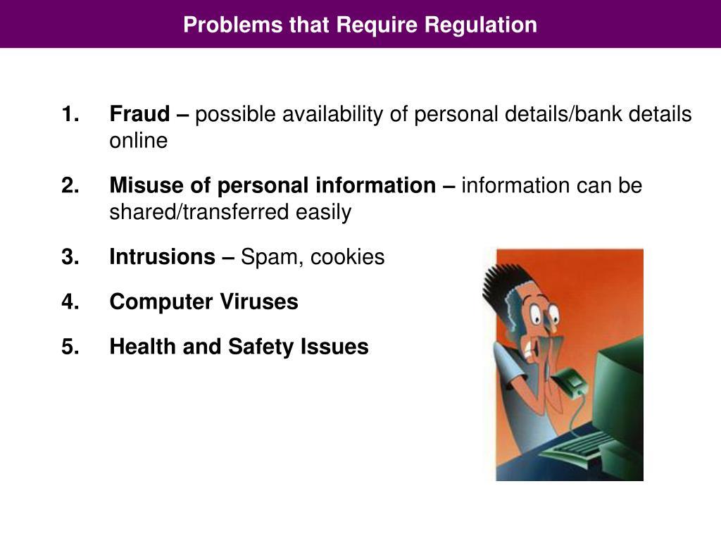 Problems that Require Regulation