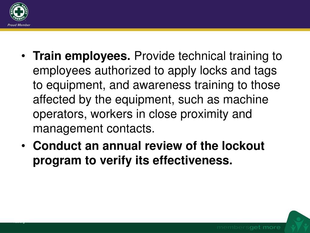 Train employees.