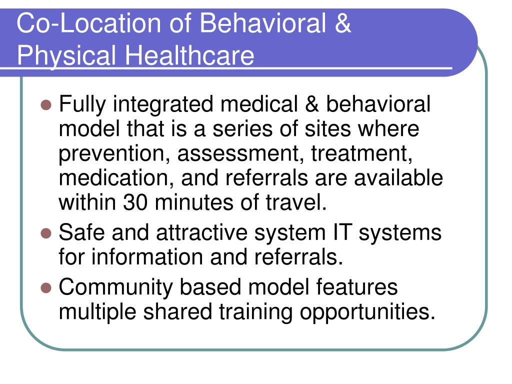 Co-Location of Behavioral & Physical Healthcare