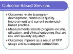 outcome based services