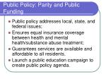 public policy parity and public funding