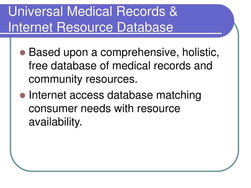 Universal Medical Records & Internet Resource Database