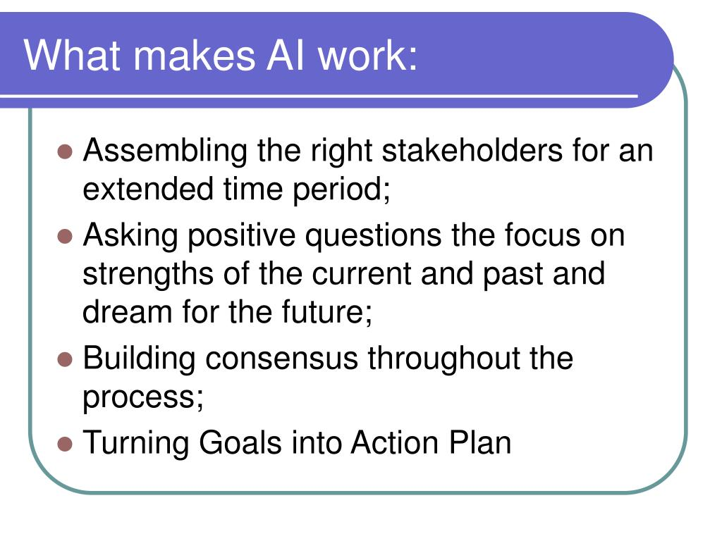 What makes AI work: