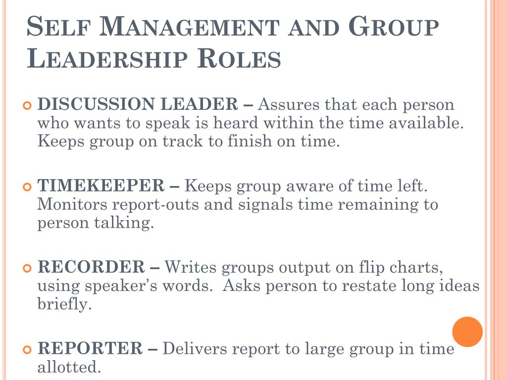 Self Management and Group Leadership Roles