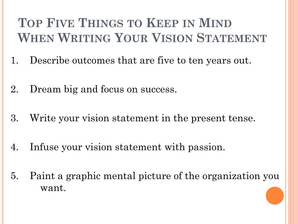 Top Five Things to Keep in Mind When Writing Your Vision Statement