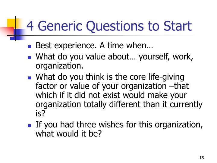 4 Generic Questions to Start