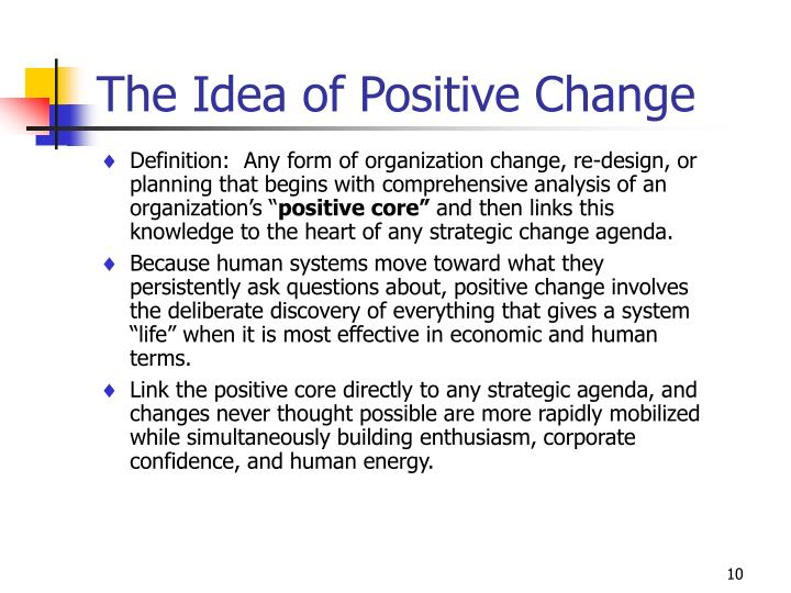 The Idea of Positive Change