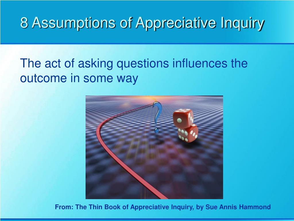 8 Assumptions of Appreciative Inquiry