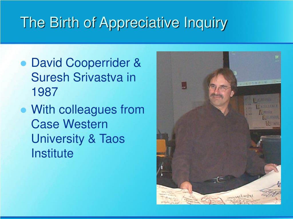 The Birth of Appreciative Inquiry