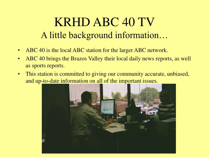 Krhd abc 40 tv a little background information