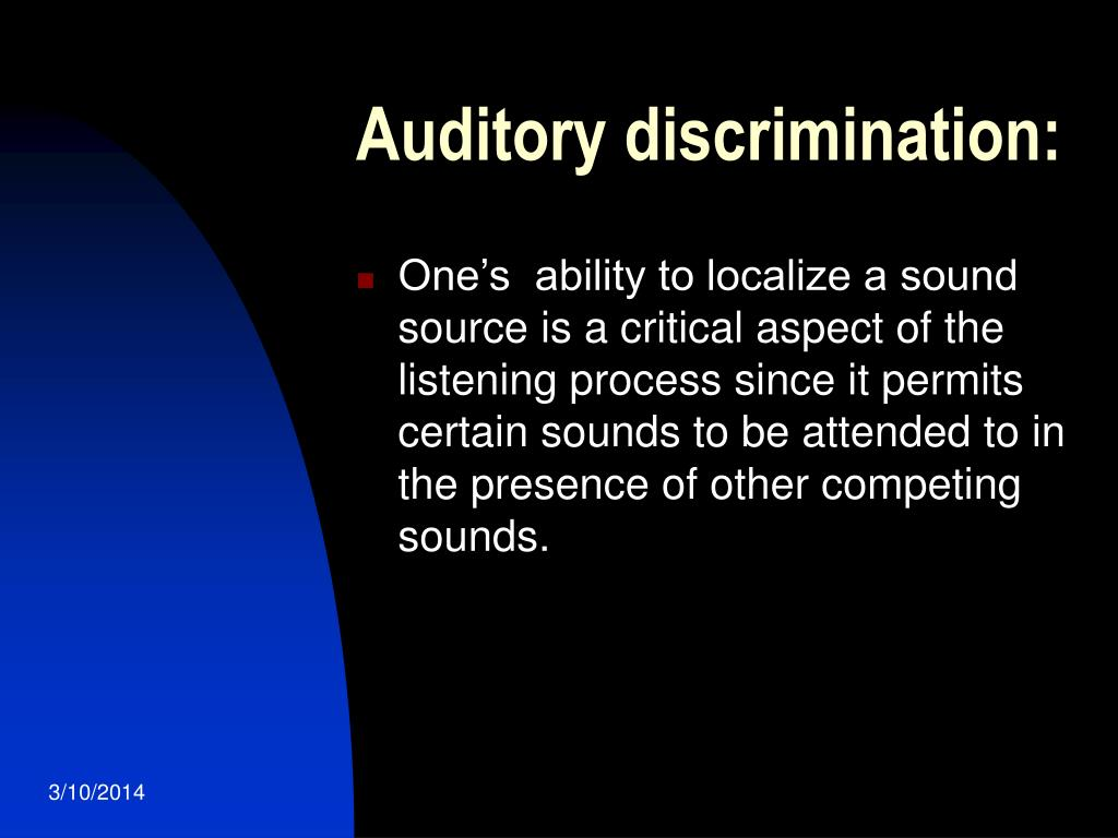 Auditory discrimination: