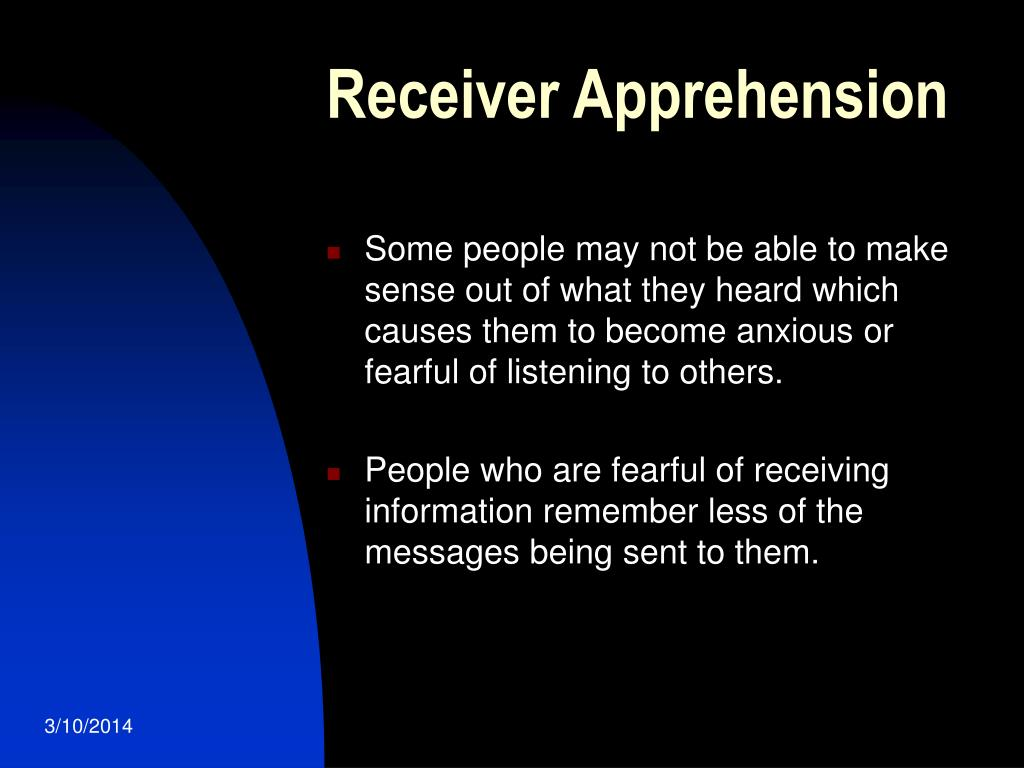 Receiver Apprehension