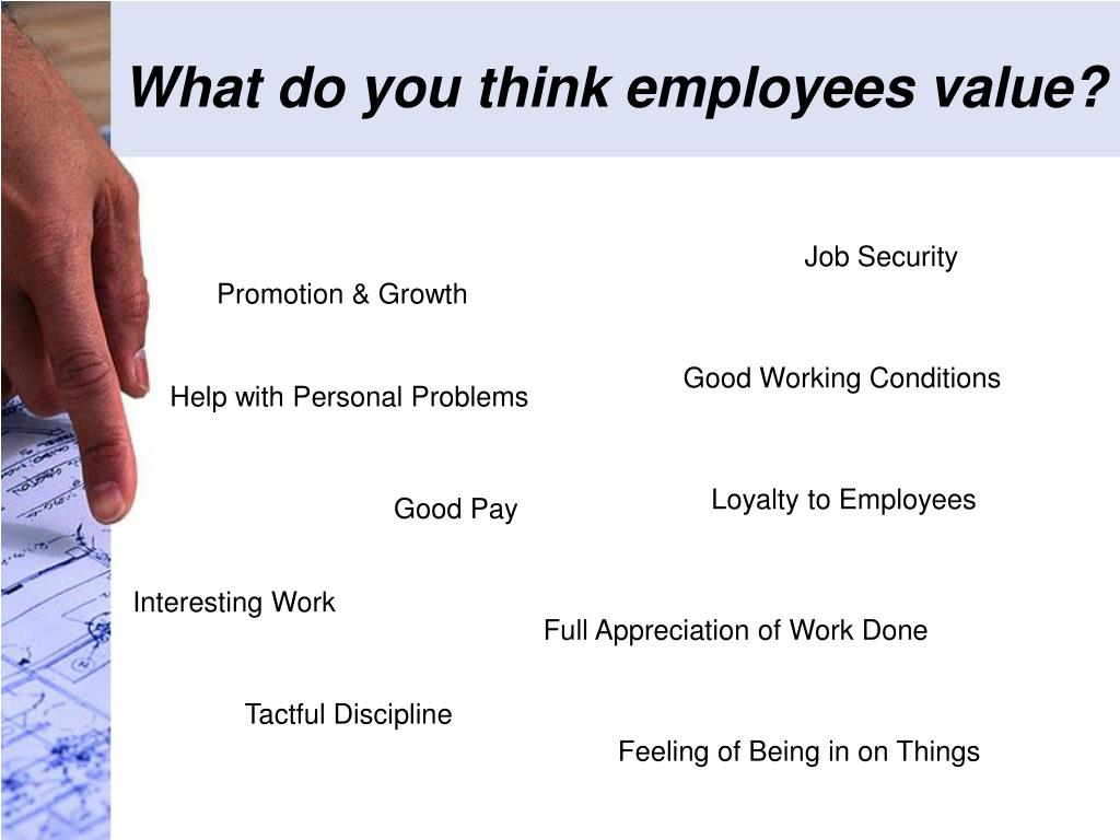What do you think employees value?