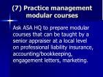 7 practice management modular courses