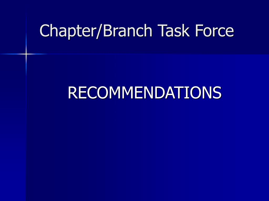 Chapter/Branch Task Force