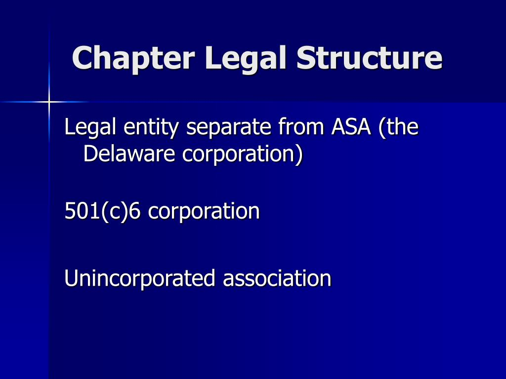 Chapter Legal Structure