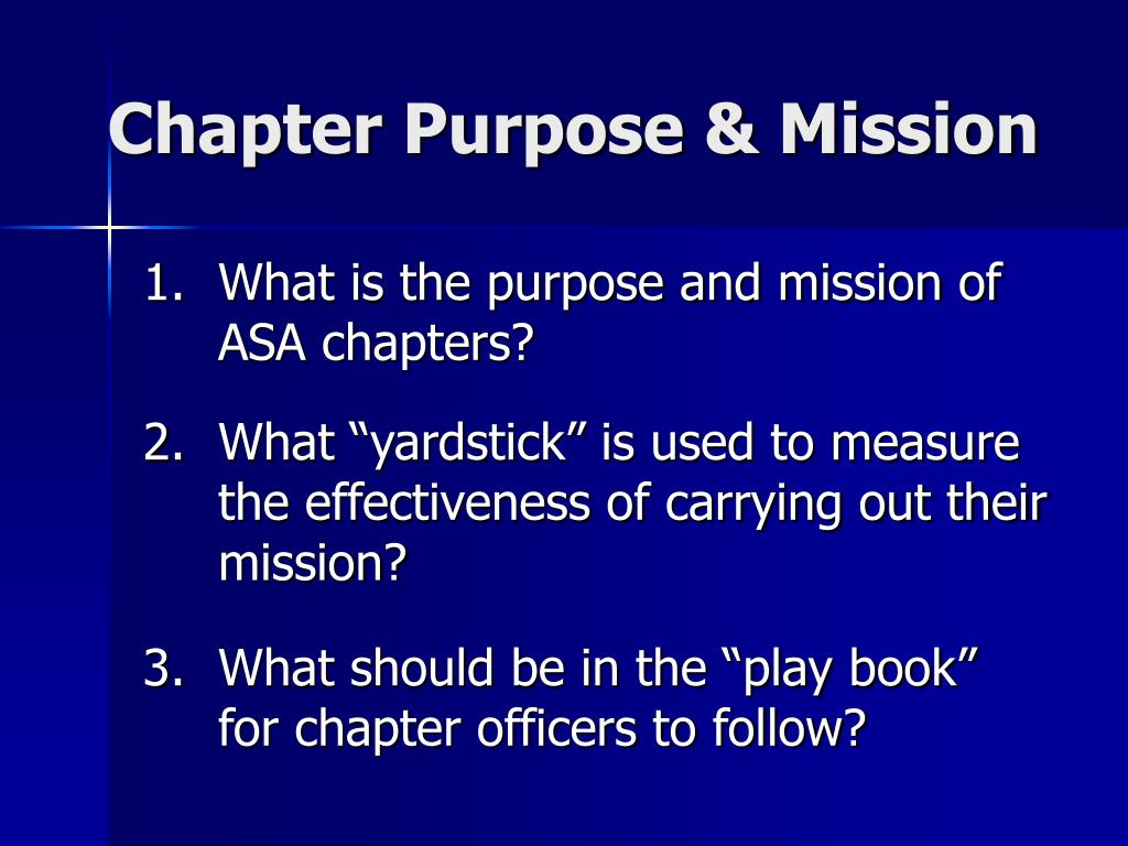 Chapter Purpose & Mission
