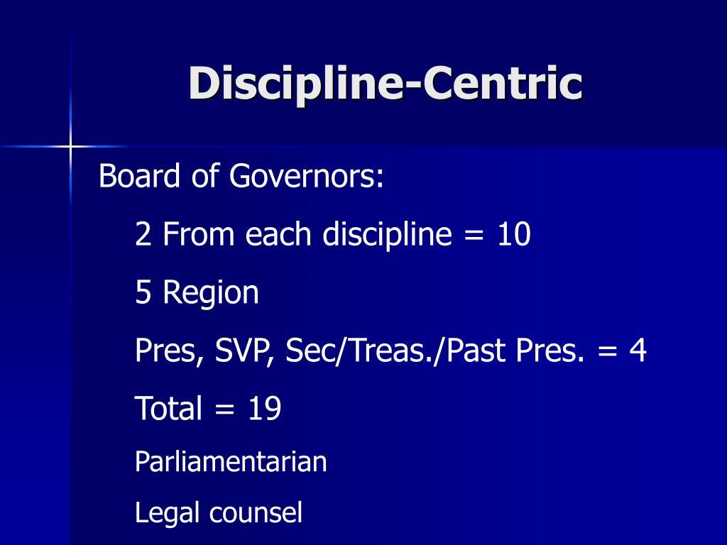 Discipline-Centric