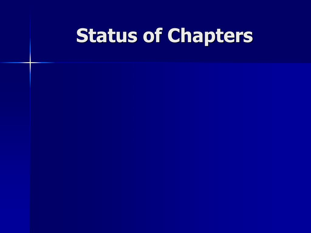 Status of Chapters