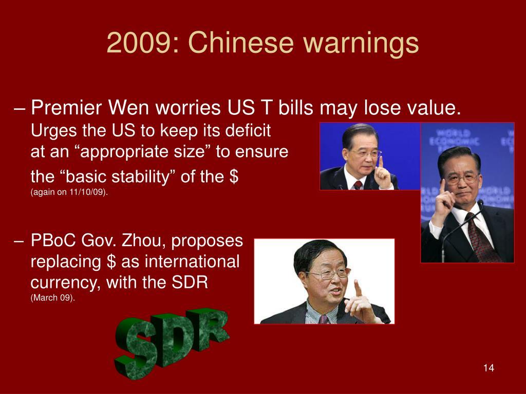 2009: Chinese warnings