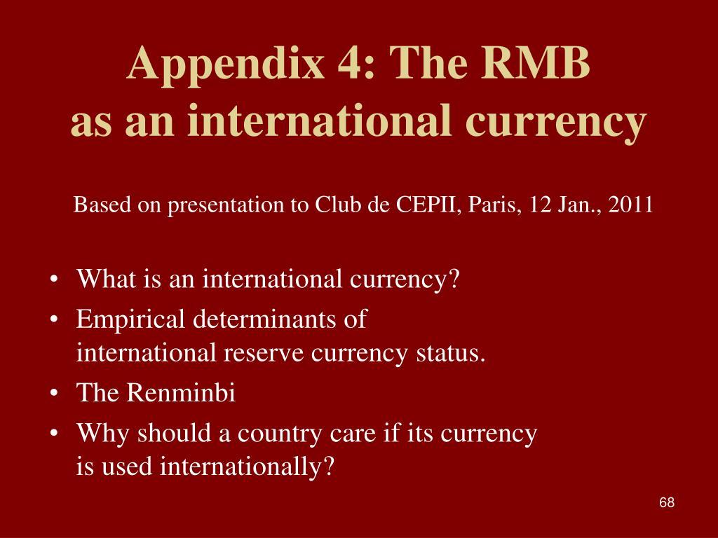 Appendix 4: The RMB