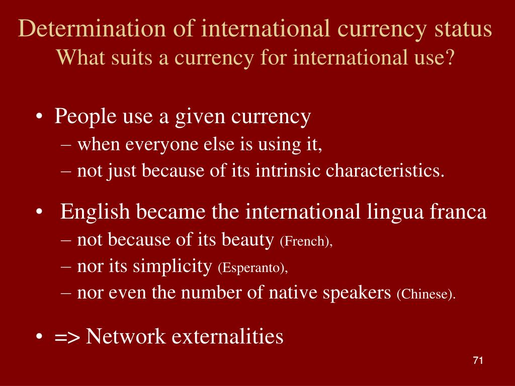 Determination of international currency status
