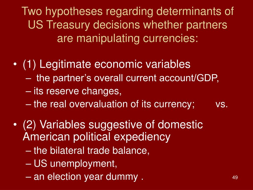 Two hypotheses regarding determinants of US Treasury decisions whether partners
