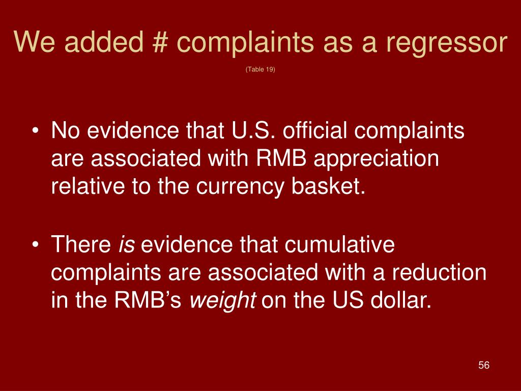 We added # complaints as a regressor