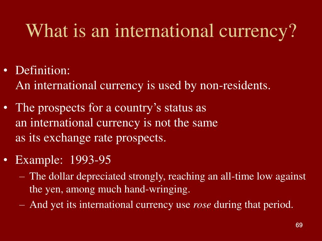 What is an international currency?