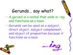 gerunds say what