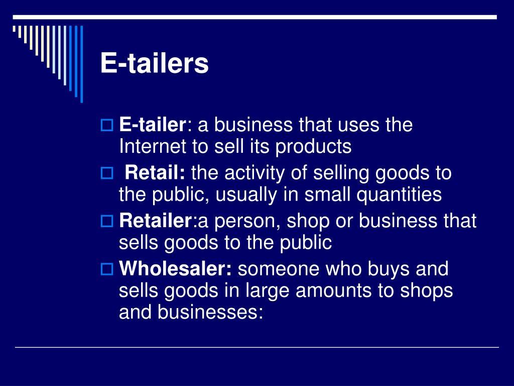 E-tailers