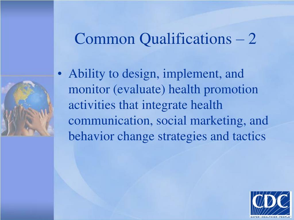 Common Qualifications – 2