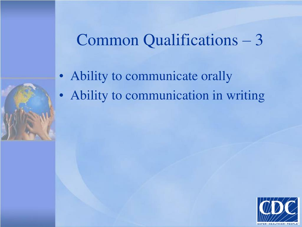 Common Qualifications – 3