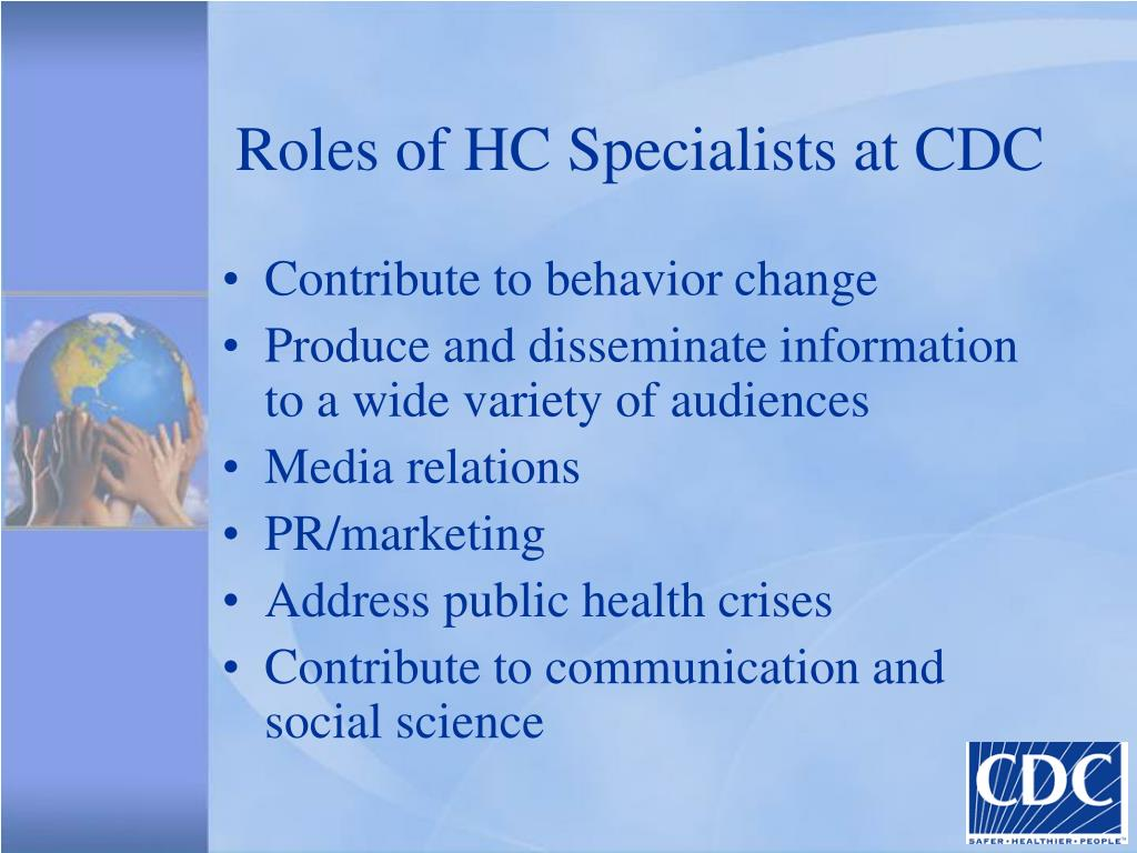 Roles of HC Specialists at CDC