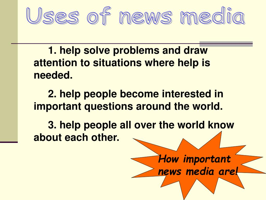 Uses of news media
