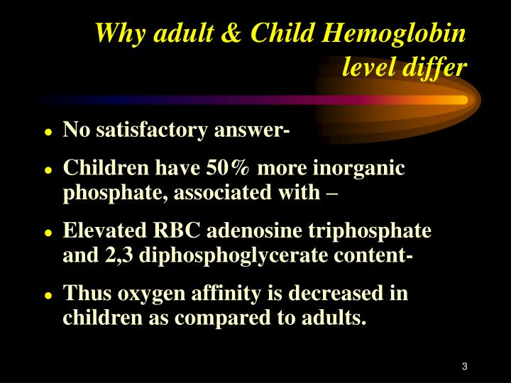 Why adult child hemoglobin level differ