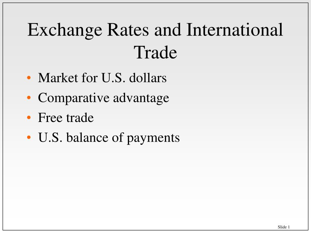 Exchange Rates and International Trade