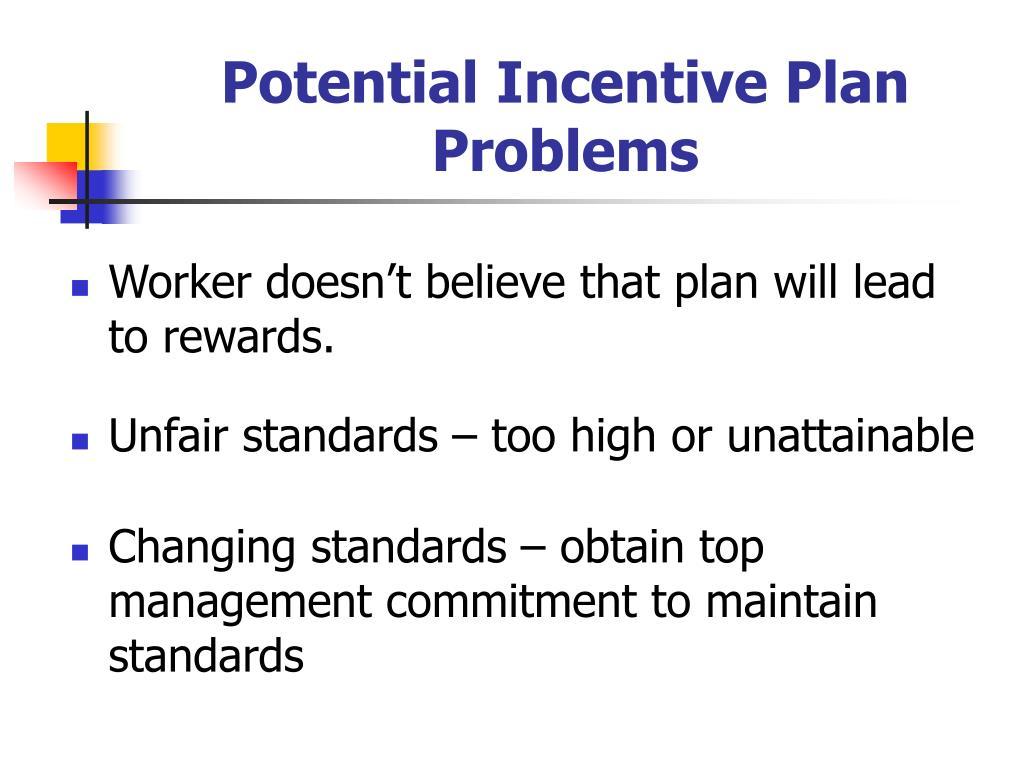 Potential Incentive Plan Problems