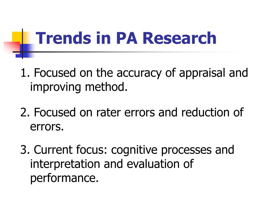 Trends in PA Research