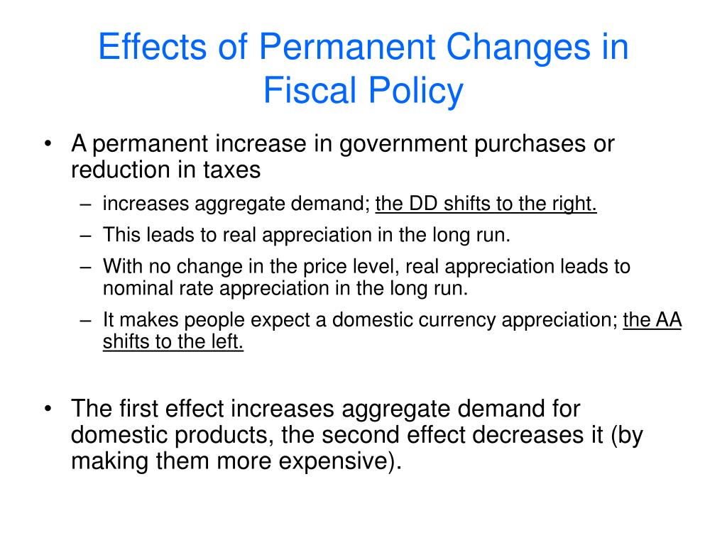 Effects of Permanent Changes in