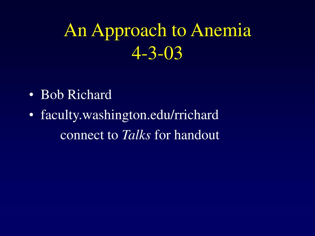 an approach to anemia 4 3 03