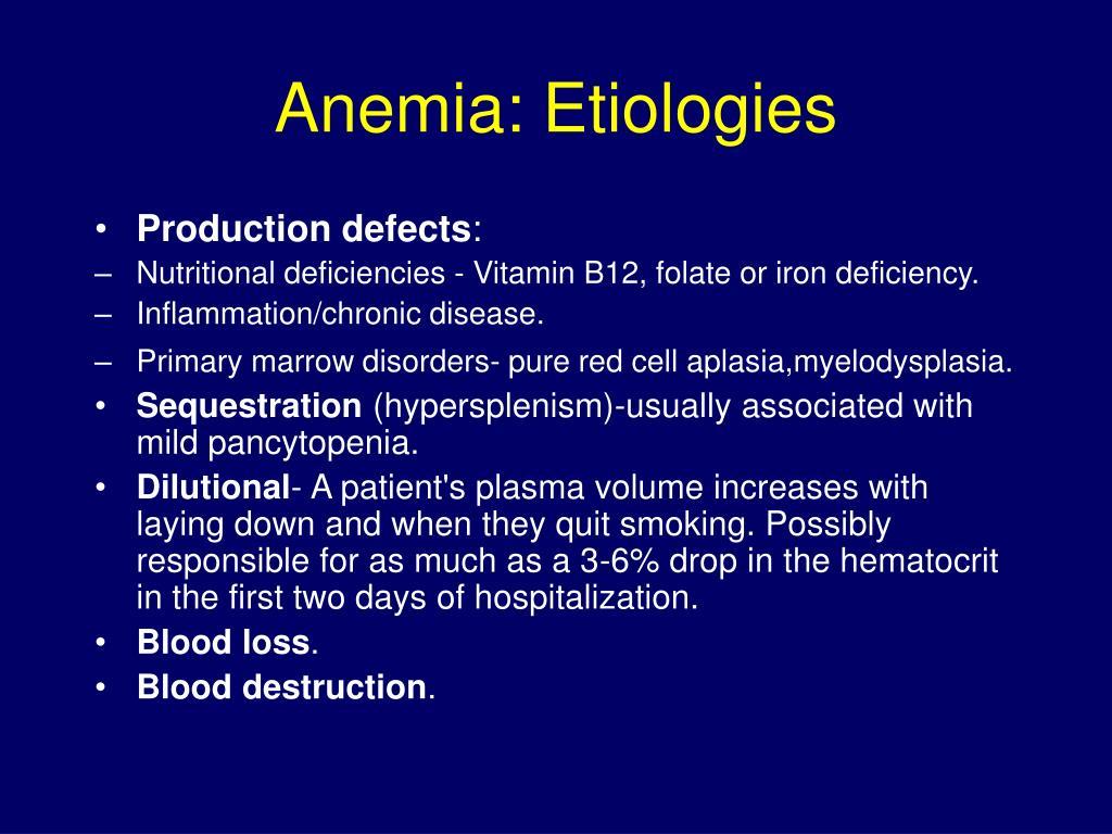 Anemia: Etiologies